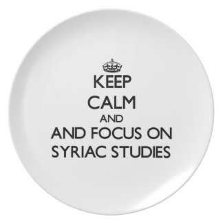Keep calm and focus on Syriac Studies Party Plates