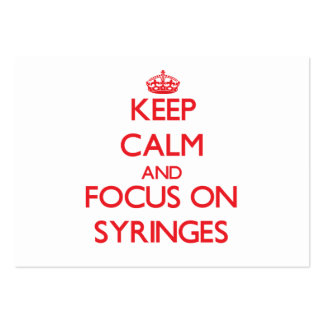 Keep Calm and focus on Syringes Business Card Template