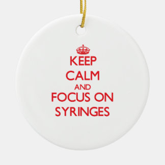 Keep Calm and focus on Syringes Christmas Ornaments