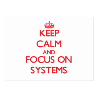 Keep Calm and focus on Systems Business Card Templates