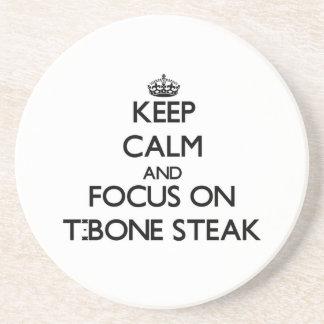 Keep Calm and focus on T-Bone Steak Drink Coasters