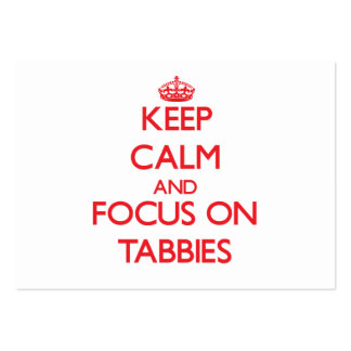 Keep Calm and focus on Tabbies Business Card Template