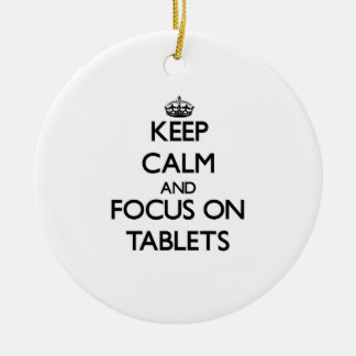 Keep Calm and focus on Tablets Christmas Tree Ornaments