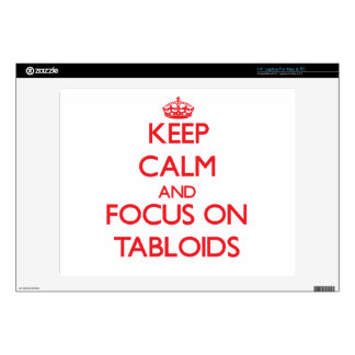 Keep Calm and focus on Tabloids Laptop Skin