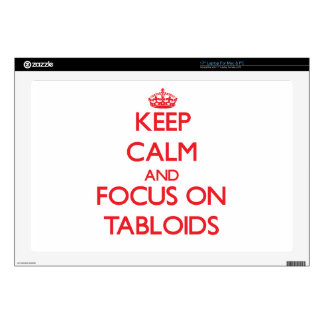 Keep Calm and focus on Tabloids Laptop Decals