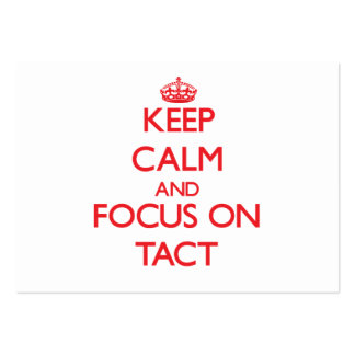 Keep Calm and focus on Tact Business Cards
