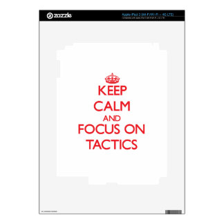 Keep Calm and focus on Tactics Decal For iPad 3