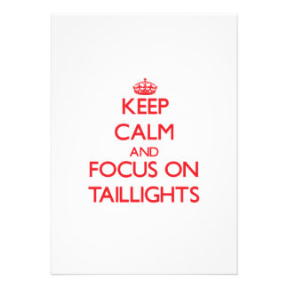 Keep Calm and focus on Taillights Announcements