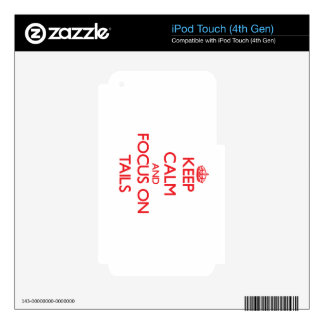 Keep Calm and focus on Tails Skins For iPod Touch 4G