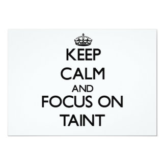 Keep Calm and focus on Taint 5x7 Paper Invitation Card