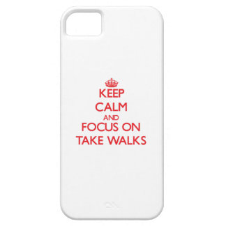 Keep Calm and focus on Take Walks iPhone 5 Covers