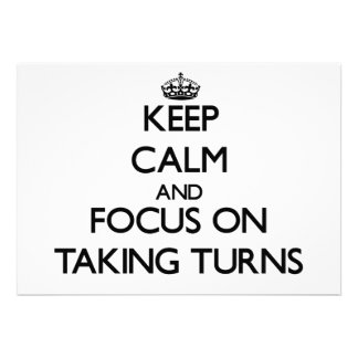 Keep Calm and focus on Taking Turns Cards