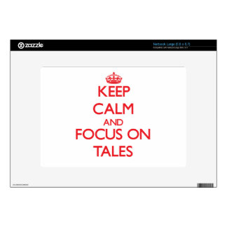 Keep Calm and focus on Tales Decal For Large Netbook