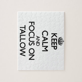 Keep Calm and focus on Tallow Puzzle