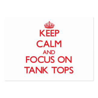 Keep Calm and focus on Tank Tops Business Cards