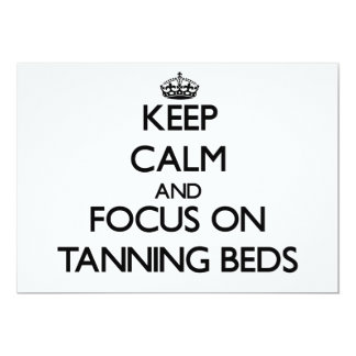 Keep Calm and focus on Tanning Beds 5x7 Paper Invitation Card