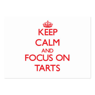 Keep Calm and focus on Tarts Business Cards