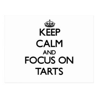 Keep Calm and focus on Tarts Postcards