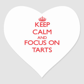 Keep Calm and focus on Tarts Heart Stickers