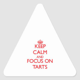Keep Calm and focus on Tarts Triangle Sticker