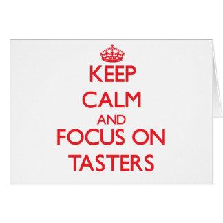 Keep Calm and focus on Tasters Card