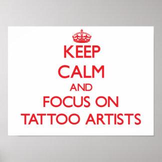 Keep Calm and focus on Tattoo Artists Print