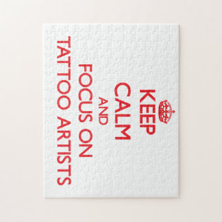 Keep Calm and focus on Tattoo Artists Puzzles