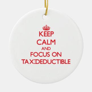 Keep Calm and focus on Tax-Deductible Christmas Ornament