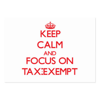 Keep Calm and focus on Tax-Exempt Business Card Templates