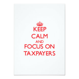 Keep Calm and focus on Taxpayers Personalized Invitation