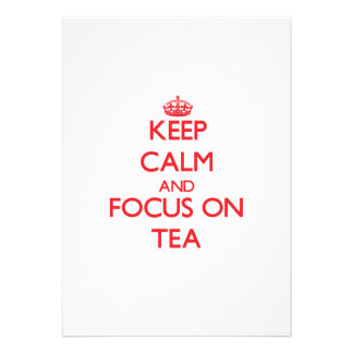 Keep Calm and focus on Tea Cards