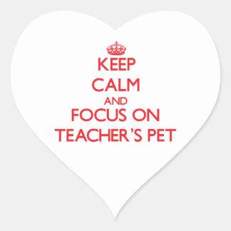 Keep Calm and focus on Teacher'S Pet Heart Sticker