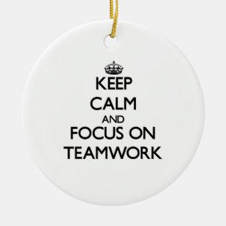 Keep Calm and focus on Teamwork Christmas Ornaments