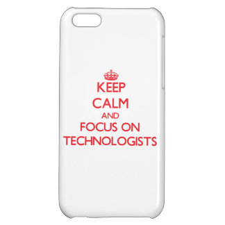 Keep Calm and focus on Technologists iPhone 5C Cases