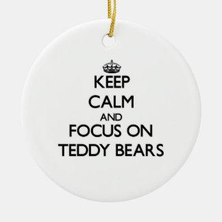 Keep Calm and focus on Teddy Bears Christmas Tree Ornaments