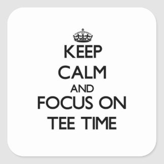 Keep Calm and focus on Tee Time Sticker