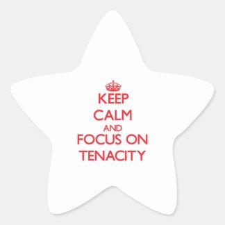 Keep Calm and focus on Tenacity Star Sticker