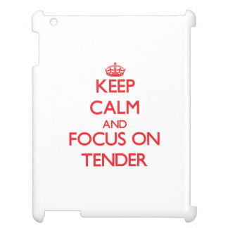 Keep Calm and focus on Tender iPad Cover