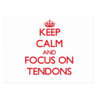 Keep Calm and focus on Tendons Postcard