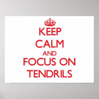 Keep Calm and focus on Tendrils Print