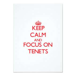 Keep Calm and focus on Tenets 5x7 Paper Invitation Card