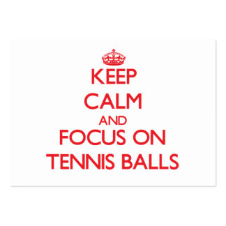 Keep Calm and focus on Tennis Balls Large Business Cards (Pack Of 100)