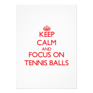 Keep Calm and focus on Tennis Balls Personalized Invitation