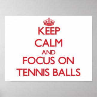 Keep Calm and focus on Tennis Balls Print