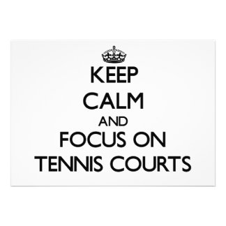 Keep Calm and focus on Tennis Courts Personalized Invitation