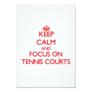 Keep Calm and focus on Tennis Courts Invitations