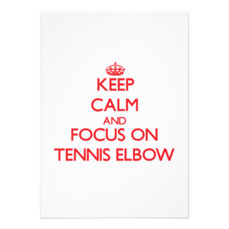 Keep Calm and focus on Tennis Elbow Personalized Invitations