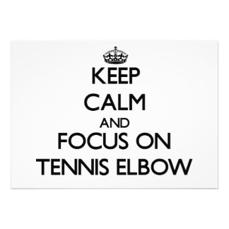 Keep Calm and focus on Tennis Elbow Invitations