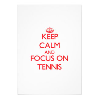 Keep calm and focus on Tennis Personalized Invitation