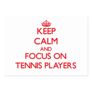 Keep Calm and focus on Tennis Players Large Business Cards (Pack Of 100)